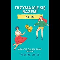 Trzymajcie się razem (Polski Daily Stories) (English Edition)