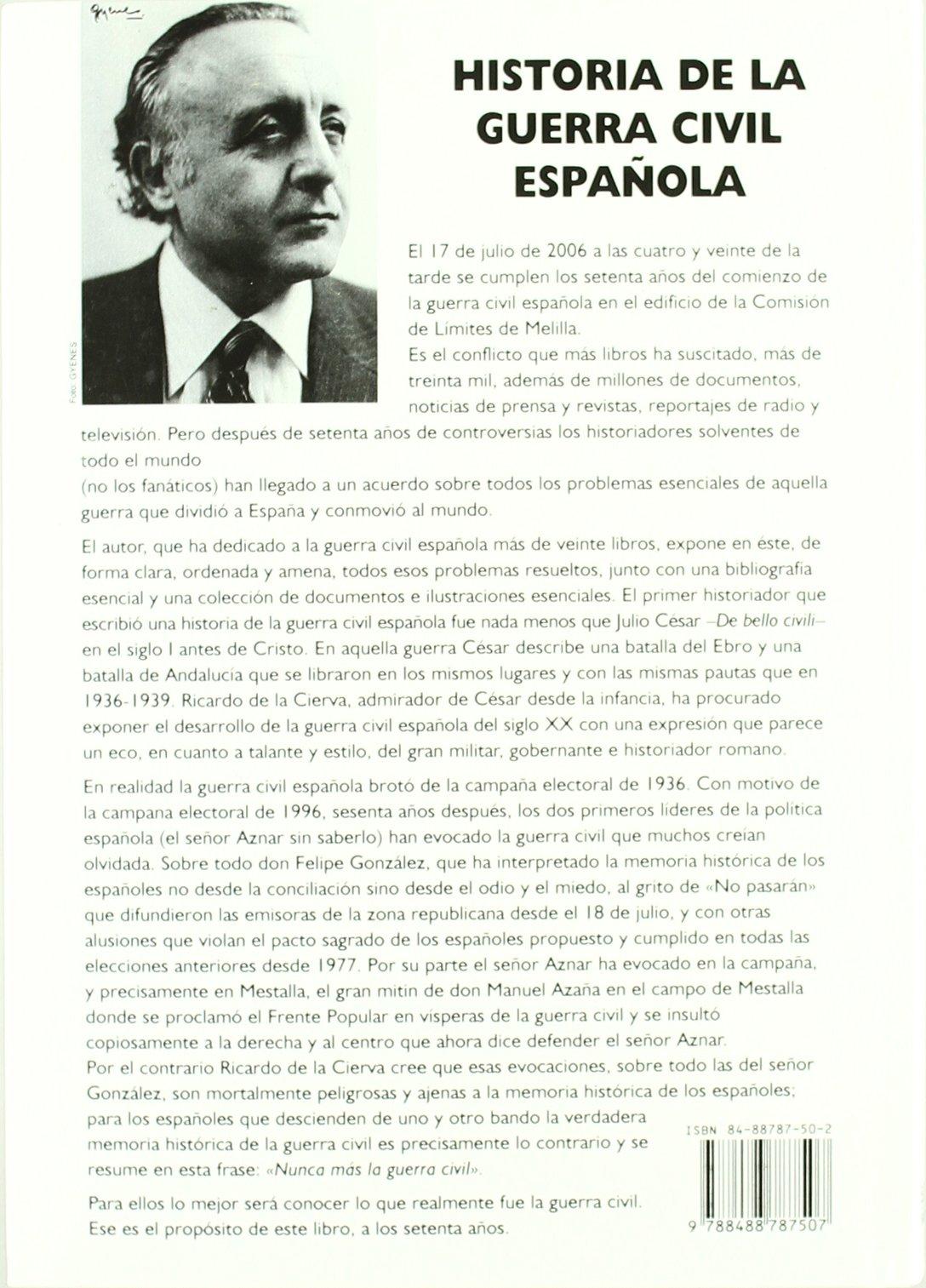 Historia de la guerra civil española: Amazon.es: Cierva, Ricardo de la: Libros