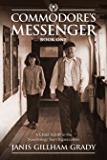 Commodore's Messenger: A Child Adrift in the Scientology Sea Organization