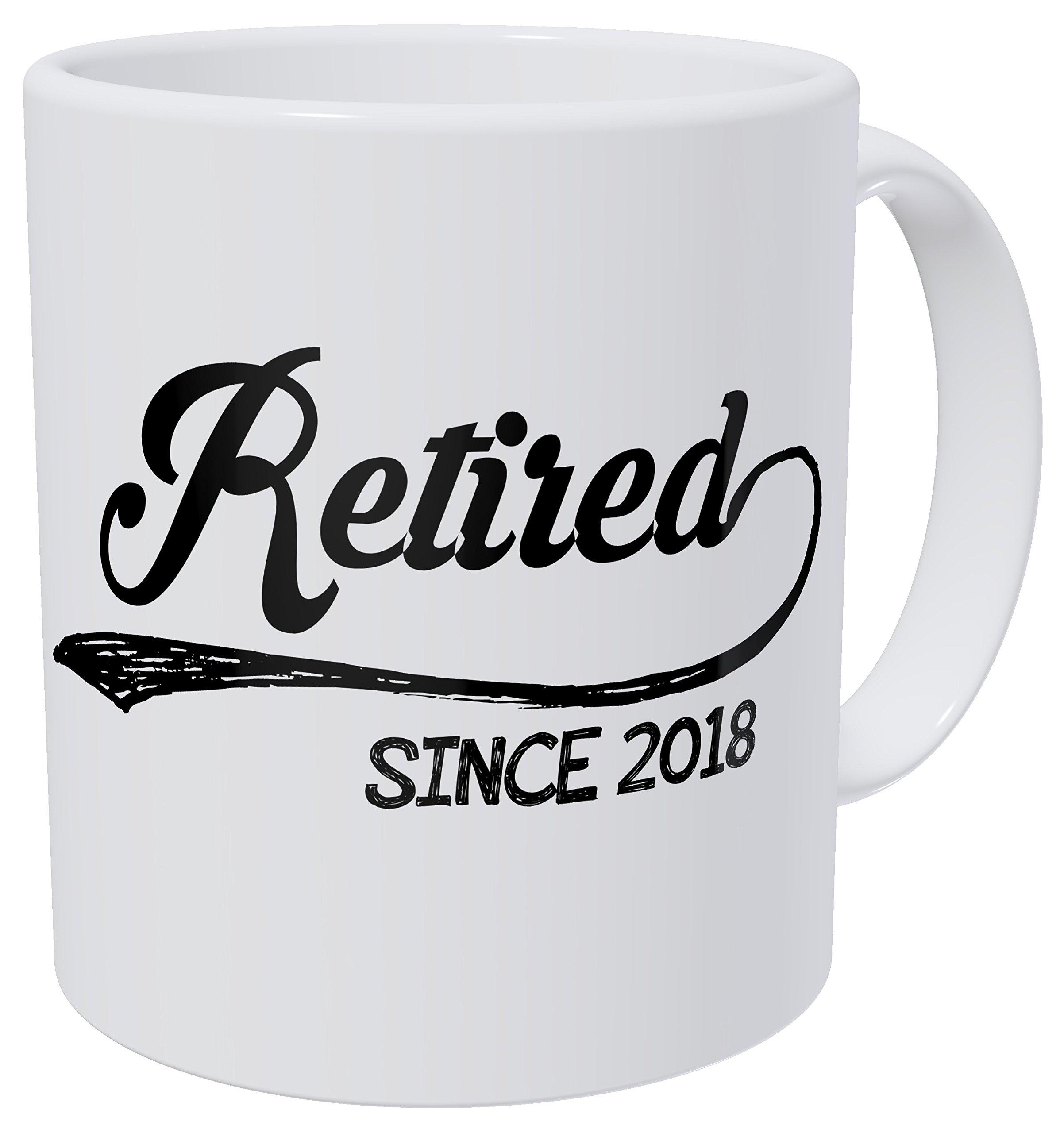 Wampumtuk Retired Since 2018 11 Ounces Funny Coffee Mug