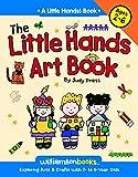 The Little Hands Art Book (Little Hands!)