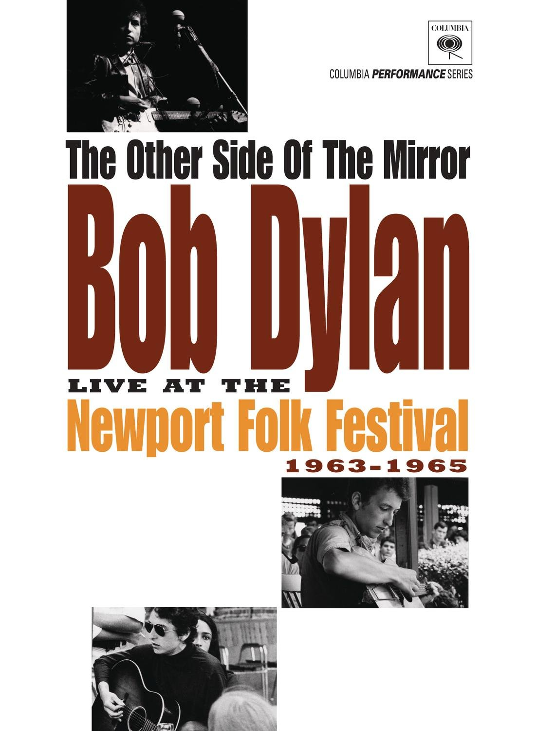 The Other Side of the Mirror: Bob Dylan Live at Newport Folk Festival 1963-1965 by Sony Music