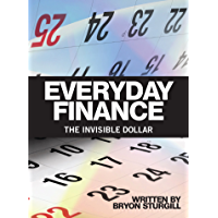 Everyday Finance: The Invisible Dollar