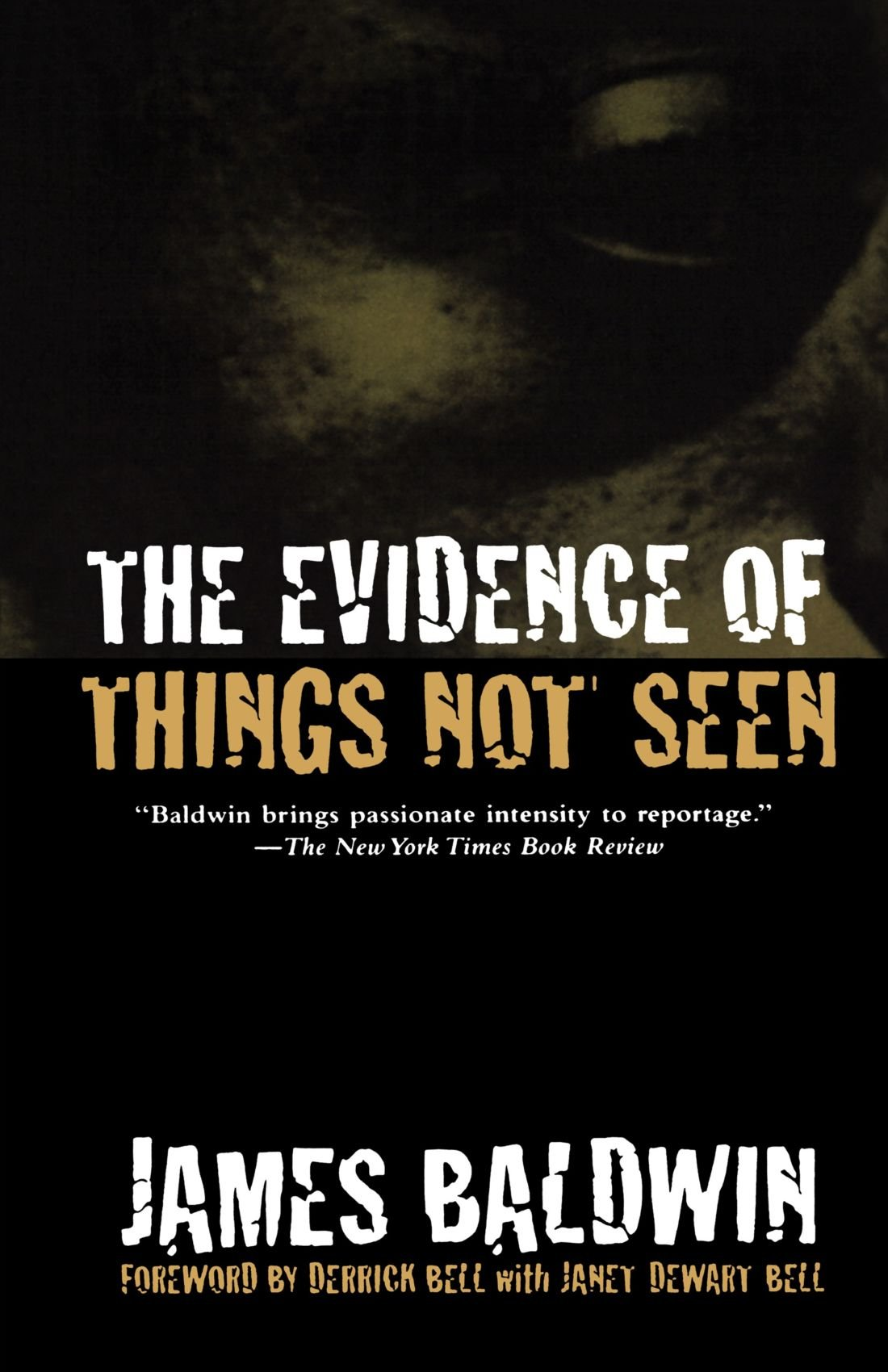 The Evidence Of Things Not Seen: Reissued Edition: James Baldwin:  9780805039399: Amazon: Books