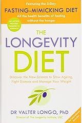 The Longevity Diet [Paperback] Paperback