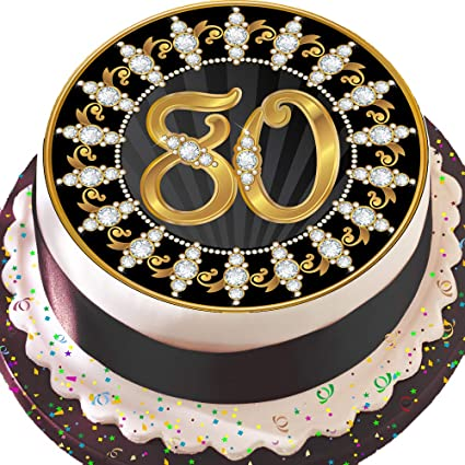 PRECUT Edible Decoration Icing Sheet 75 INCH Round Cake Topper Black And Gold 80TH Birthday Z05 Amazoncouk Kitchen Home