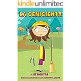 LA CENICIENTA.Libro ilustrado para chicos de 3 a 8: La clásica e inolvidable historia con hermosas imágenes y rimas divertida