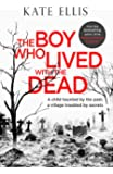 The Boy Who Lived with the Dead (Albert Lincoln)