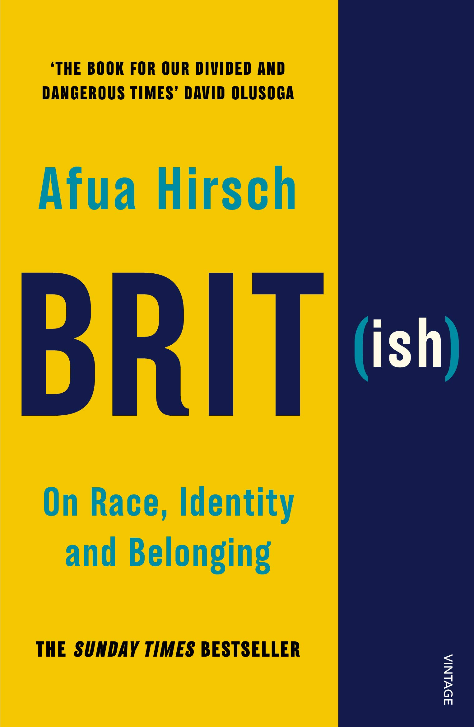 Brit(ish): On Race, Identity and Belonging: Amazon.co.uk: Hirsch, Afua:  9781784705039: Books