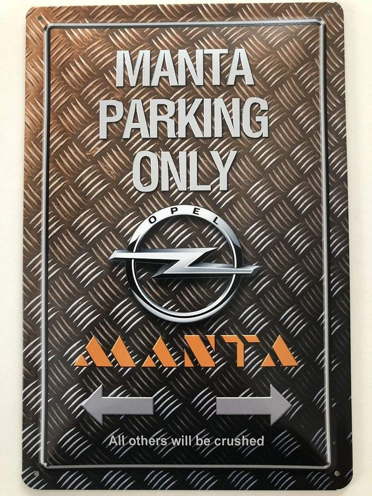 Moto//Auto 30 x 20 cm per Opel Manta Parking Only Deko 7 Targa Decorativa in Metallo