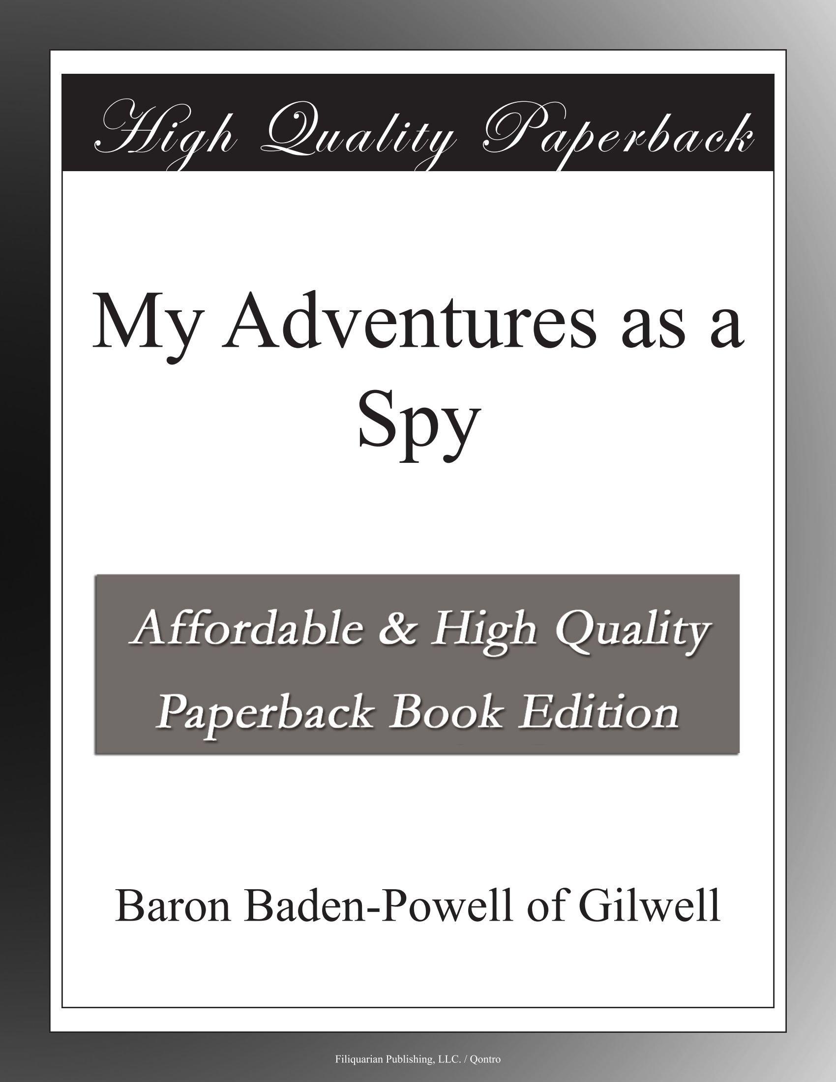 Download My Adventures as a Spy ebook