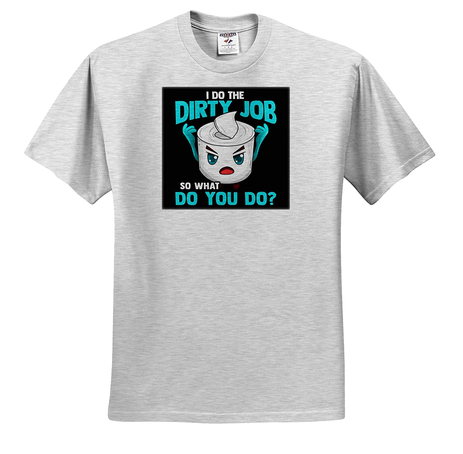 Adult T-Shirt XL I Do The Dirty Job So What Do You Do Toilet Paper Funny ts/_316723 3dRose Sven Herkenrath Funny