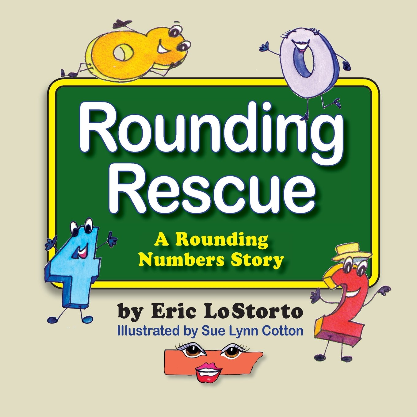 rounding rescue a rounding numbers story eric lostorto sue lynn