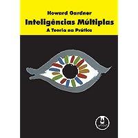Inteligências Múltiplas: A Teoria na Prática