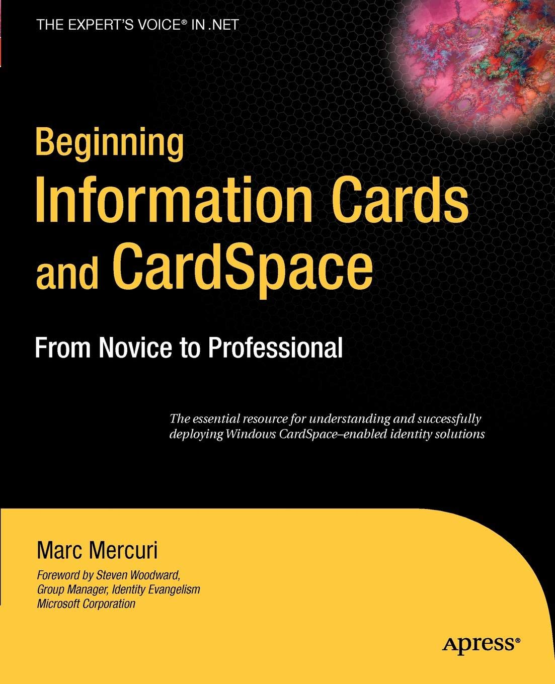 Beginning Information Cards and CardSpace: From Novice to Professional (Expert's Voice in .NET)