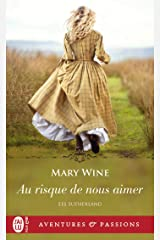 Les Sutherland (Tome 2) - Au risque de nous aimer (French Edition) Kindle Edition