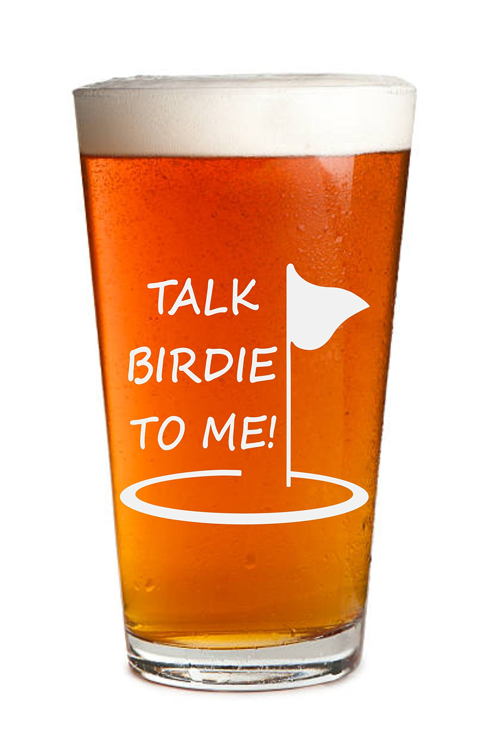 Sandblast Creations Engraved Beer Glass – Talk Birdie to Me - Golf Gift - Golfer Beer Glass - 16oz Clear Pint / Mixing Glass - Funny Gifts for Men and Women