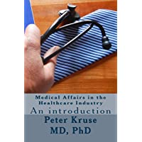 Medical Affairs in the Healthcare Industry: An introduction: 2