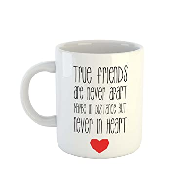 Buy Ikraft Friendship Quote True Friends Are Never Apart Maybe In