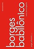 Borges babilônico: Uma enciclopédia