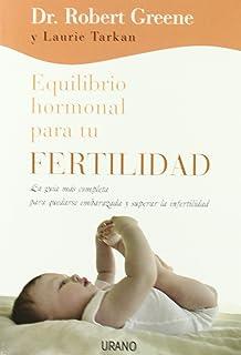 FERTILIDAD NATURAL 4ªED AMPLIADA . MÉTODO NATURISTA DE ...