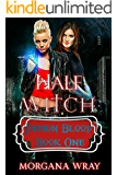 Half Witch: A New Adult Urban Fantasy: (Demon Blood Book one)