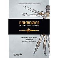 Eletromiografia: o que é e Para que Serve (Volume 1)