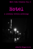 Hotel: A Literary Erotica Anthology (Mofo Pubs Presents Book 2)