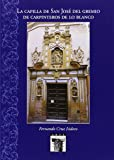 La capilla de San José del gremio de carpinteros de lo blanco (Arte Hispalense)