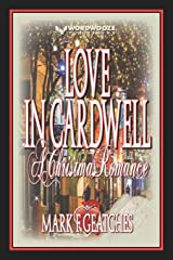 Love In Cardwell: A Christmas Romance Paperback