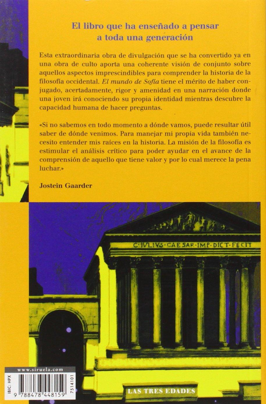 El mundo de Sofia (Biblioteca Gaarder) (Spanish Edition): Jostein Gaarder:  9788478448159: Amazon.com: Books