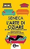 L'arte di oziare (eNewton Classici) (Italian Edition)