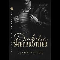 Diabolic Stepbrother | Trilogia Diabolical – Livro Um