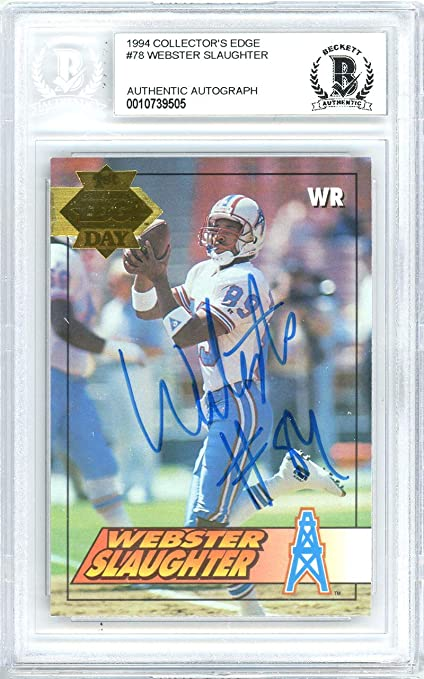 83f63c16d12 Webster Slaughter Autographed 1994 Collectors Edge Card Autographed ...