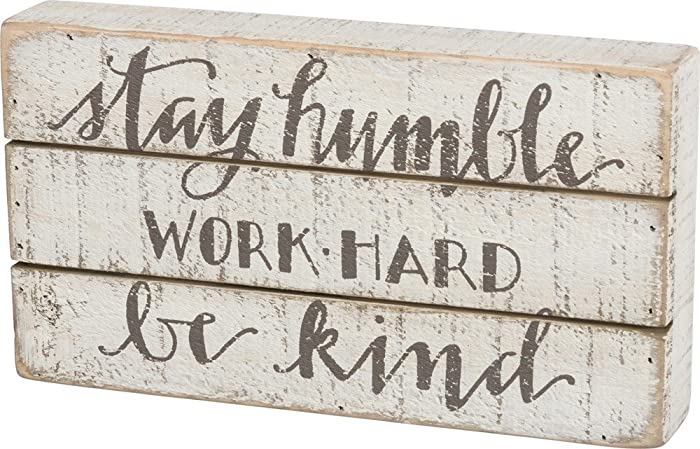 "Primitives by Kathy Hand Lettered Box Sign, 11"" x 6"", Stay Humble (34355)"