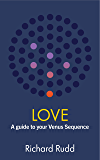 Love: A guide to your Venus Sequence (The Gene Keys Golden Path Book 2)