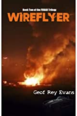 WIREFLYER: Book Two of the FUBAR Trilogy Kindle Edition