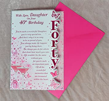 With love daughter on your 40th birthday card beautiful verse with love daughter on your 40th birthday card beautiful verse three fold card bookmarktalkfo Choice Image