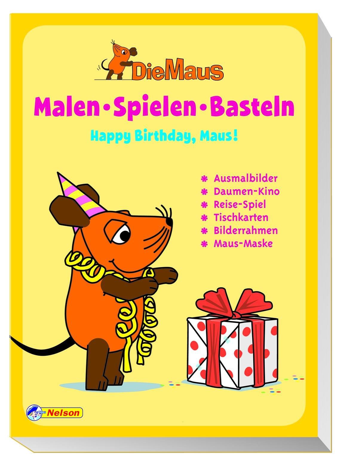 Die Maus Malen Spielen Basteln Happy Birthday Maus