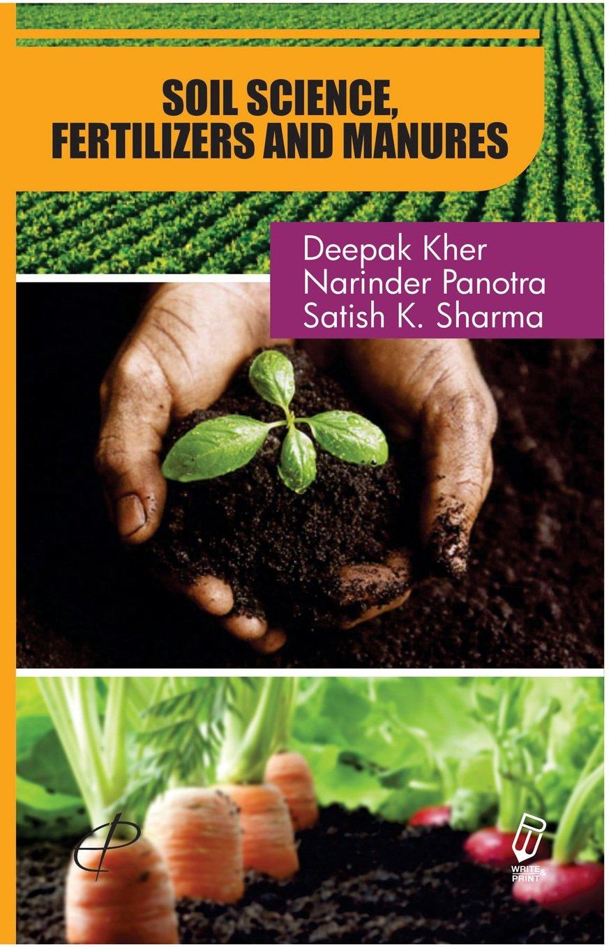 Read Online Soil Science, Fertilizers and Manures PDF