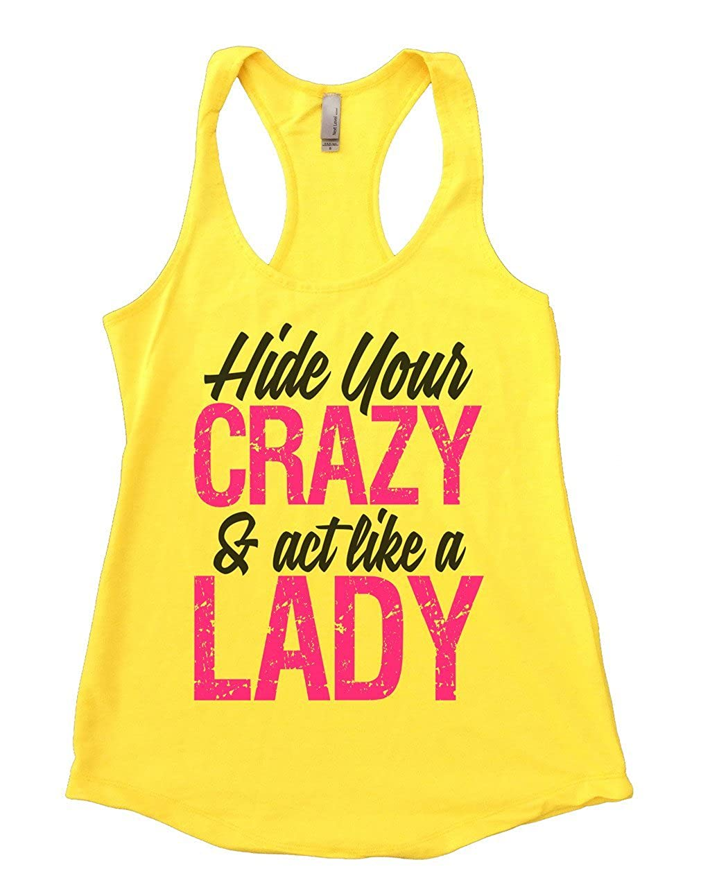 "5662a3c24 Amazon.com: Womens Flowy ""Hide Your Crazy and Act Like a Lady"" Miranda  Lambert Funny Threadz®: Clothing"