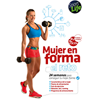 Mujer en forma: el reto (Spanish Edition)