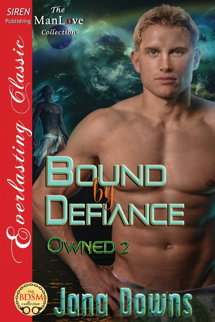 Bound by Defiance [Owned 2] (Siren Publishing Everlasting Classic Manlove) (Owned - Siren Publishing Everlasting Classic Manlove) ebook