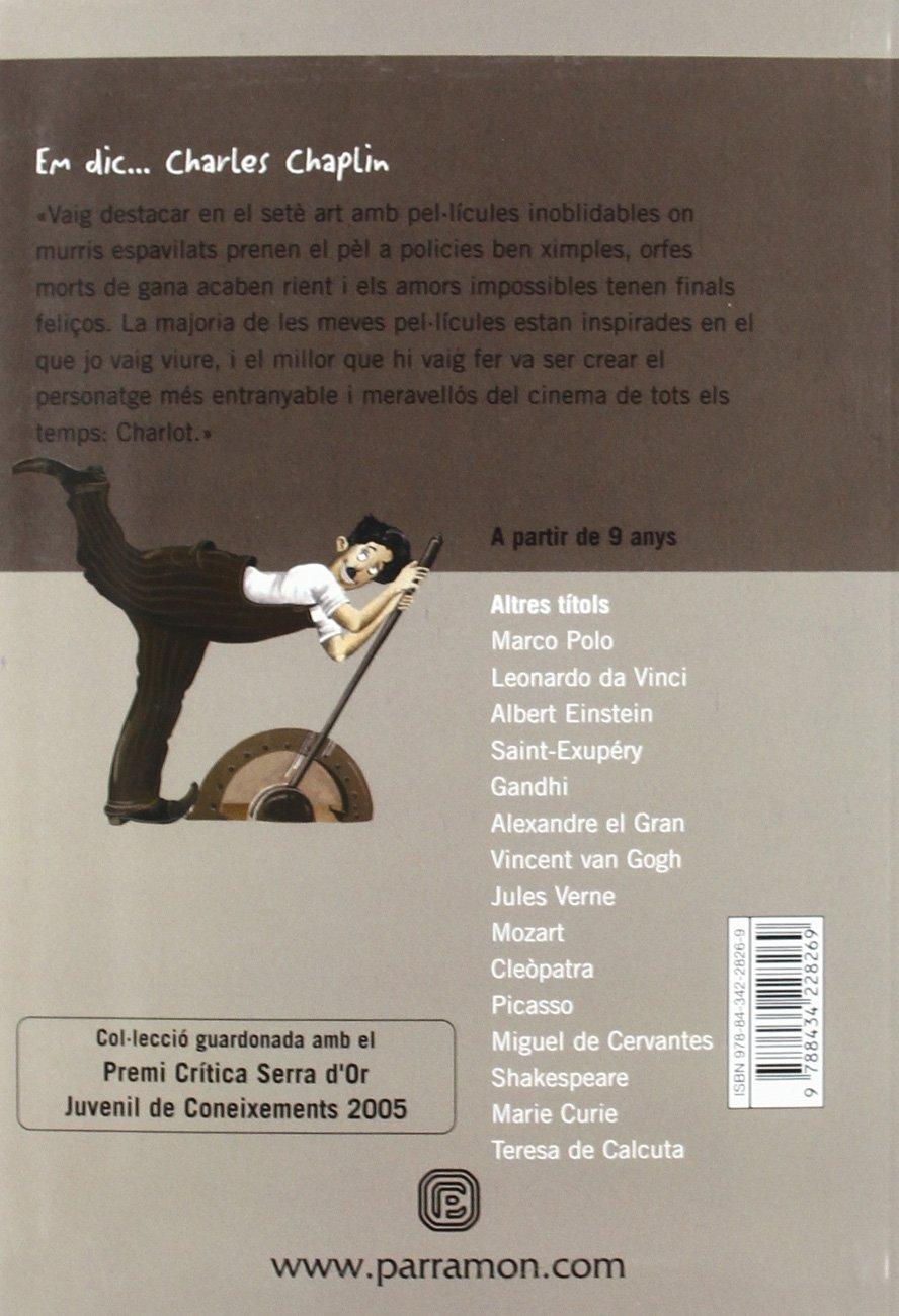 Em dic… Charles Chaplin (Me llamo): Amazon.es: Arbat, Carles ...