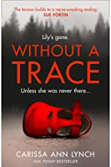 Without a Trace Kindle Edition