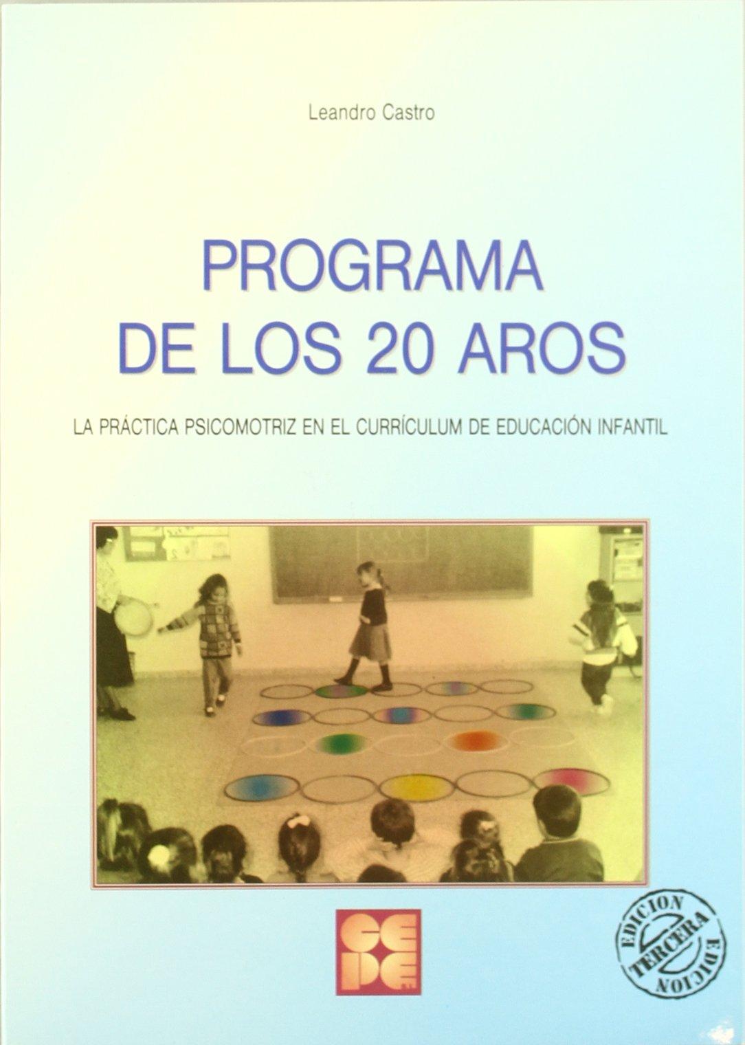 Programa de los veinte aros: Leandro Castro Gómez ...
