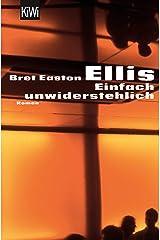 Einfach unwiderstehlich: Roman (German Edition) Kindle Edition