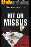 Hit or Missus (Peri Minneopa Mysteries Book 2)
