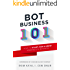 Bot Business 101: How to start, run & grow your Bot / AI business