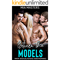 Between the Models: MMFM Bisexual Reverse Harem Romance